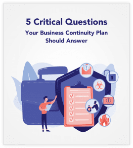 5 critical questions your business continuity plan should answer