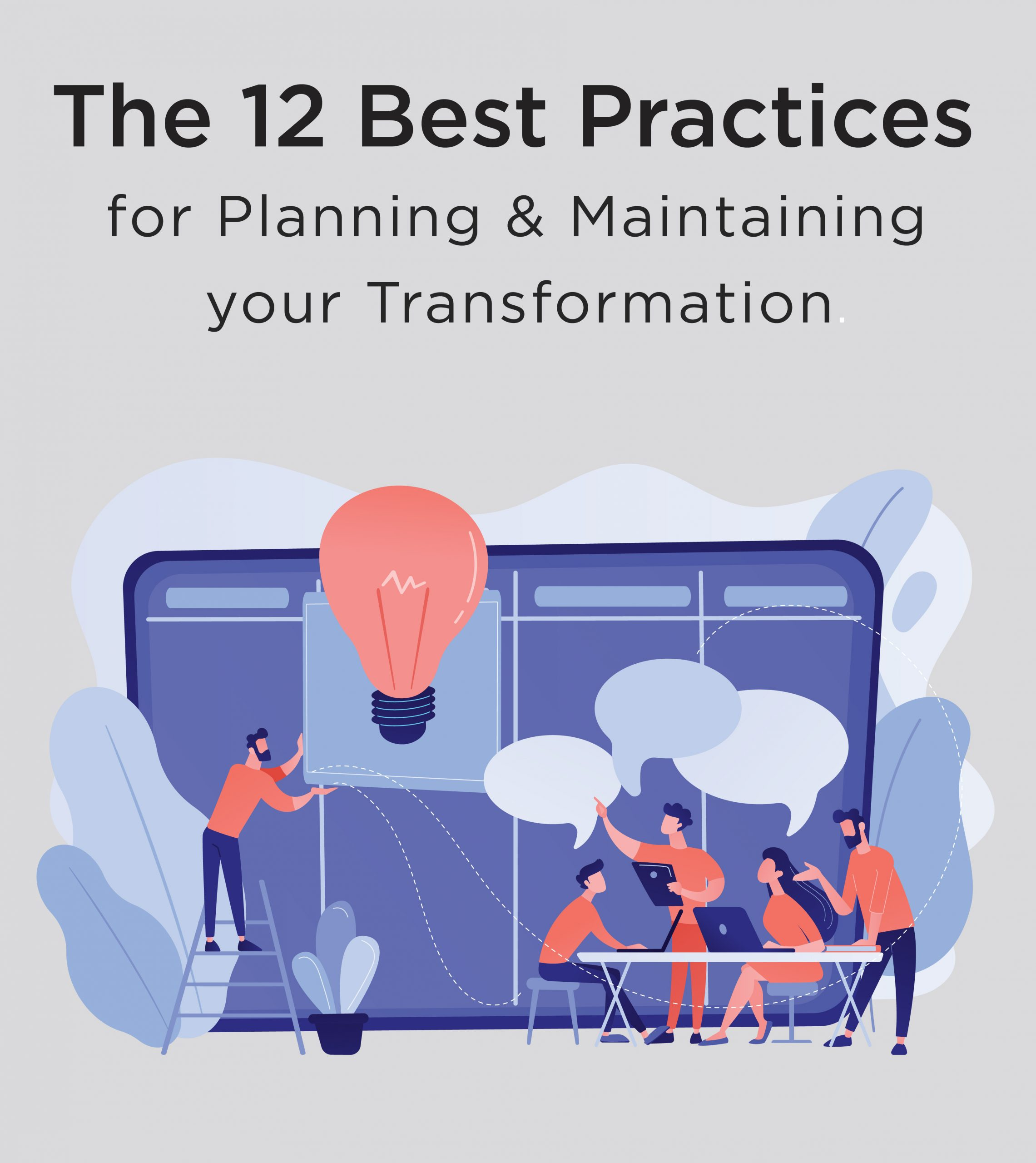 12 best practices for planning and maintaining transformations